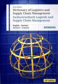 Wörterbuch Logistik und Supply Chain Management: English-Deutsch / Deutsch-Englisch