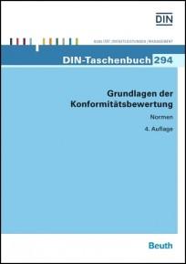 DIN-Taschenbuch 294. Grundlagen der Konformitätsbewertung