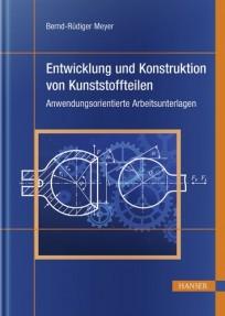 Entwicklung und Konstruktion von Kunststoffteilen
