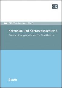 DIN-Taschenbuch 286/5. Korrosion und Korrosionsschutz