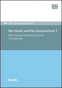 DIN-Taschenbuch 286/7. Korrosion und Korrosionsschutz