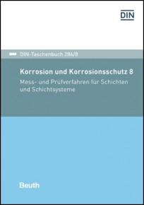 DIN-Taschenbuch 286/8. Korrosion und Korrosionsschutz