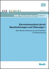 DIN-Taschenbuch 286/1. Korrosion und Korrosionsschutz