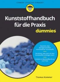 Kunststoffhandbuch für die Praxis für Dummies