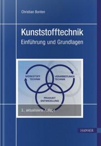 Kunststofftechnik. Einführung und Grundlagen