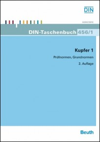 DIN-Taschenbuch 456/1. Kupfer 1. Prüfnormen, Grundnormen