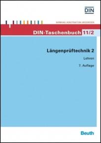 DIN-Taschenbuch 11/2. Längenprüftechnik 2. Lehren