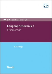DIN-Taschenbuch 11/1. Längenprüftechnik 1. Grundnormen