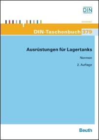 DIN-Taschenbuch 379. Ausrüstungen für Lagertanks