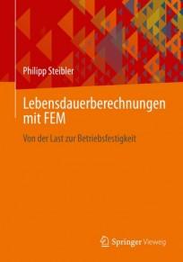 Lebensdauerberechnungen mit FEM