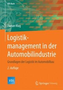 Logistikmanagement in der Automobilindustrie
