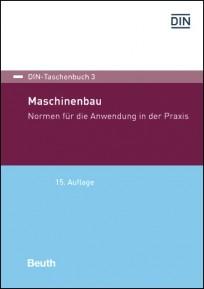 DIN-Taschenbuch 3. Maschinenbau