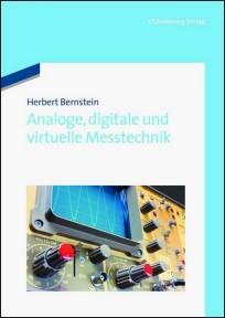 Analoge, digitale und virtuelle Messtechnik