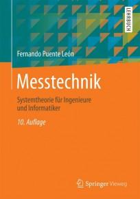 Messtechnik. Systemtheorie für Ingenieure und Informatiker