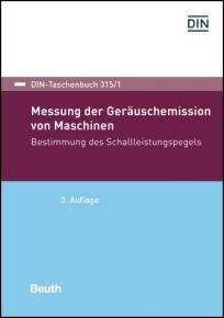 DIN-Taschenbuch 315/1. Messung der Geräuschemission von Maschinen