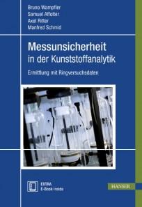 Messunsicherheit in der Kunststoffanalytik