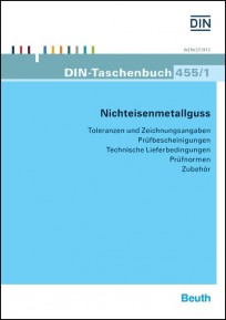 DIN-Taschenbuch 455/1. Nichteisenmetallguss