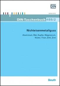 DIN-Taschenbuch 455/2. Nichteisenmetallguss