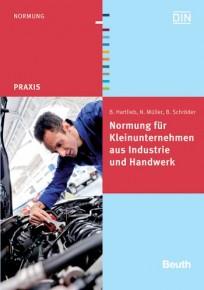 Normung für Kleinunternehmen aus Industrie und Handwerk