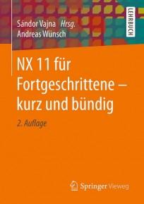 NX 11 für Fortgeschrittene - kurz und bündig