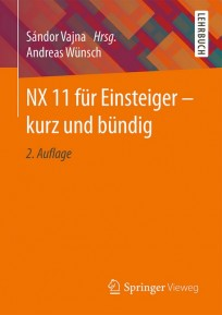 NX 11 für Einsteiger - kurz und bündig