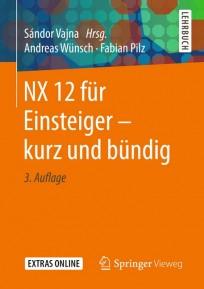 NX 12 für Einsteiger - kurz und bündig