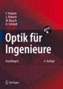 Optik für Ingenieure. Grundlagen