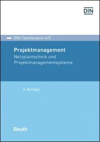 DIN-Taschenbuch 472. Projektmanagement