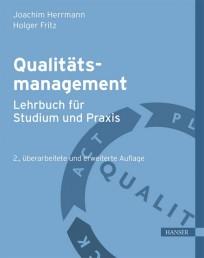 Qualitätsmanagement - Lehrbuch für Studium und Praxis