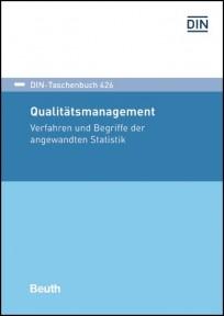 DIN-Taschenbuch 426. Qualitätsmanagement