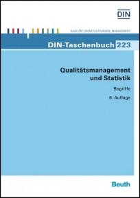 DIN-Taschenbuch 223. Qualitätsmanagement und Statistik - Begriffe und Normen