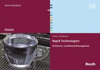 Rapid Technologien - Verfahrens- und Werkstoffmanagement