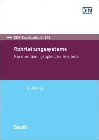 DIN-Taschenbuch 170. Rohrleitungssysteme