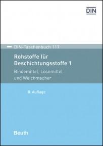 DIN-Taschenbuch 117. Rohstoffe für Beschichtungsstoffe 1