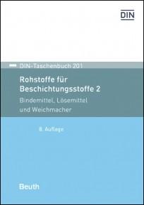 DIN-Taschenbuch 201. Rohstoffe für Beschichtungsstoffe 2