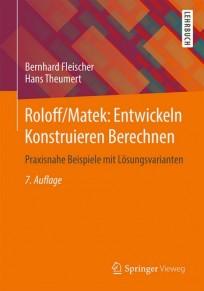 Roloff/Matek Entwickeln Konstruieren Berechnen