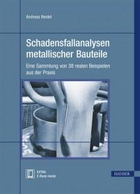 Schadensfallanalysen metallischer Bauteile