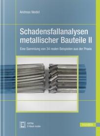 Schadensfallanalysen metallischer Bauteile 2