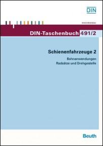 DIN-Taschenbuch 491/2. Schienenfahrzeuge 2