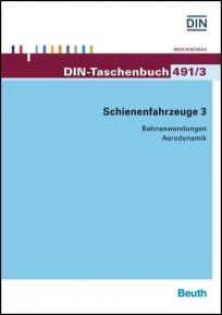 DIN-Taschenbuch 491/3. Schienenfahrzeuge 3