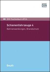 DIN-Taschenbuch 491/4. Schienenfahrzeuge 4