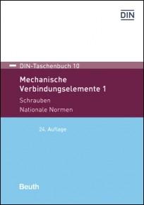 DIN-Taschenbuch 10. Mechanische Verbindungselemente 1