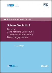 DIN-DVS-Taschenbuch 145. Schweißtechnik 3