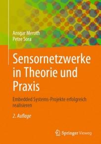 Sensornetzwerke in Theorie und Praxis