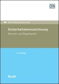 DIN-Taschenbuch 445. Sicherheitskennzeichnung