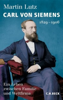 Carl von Siemens 1829-1906