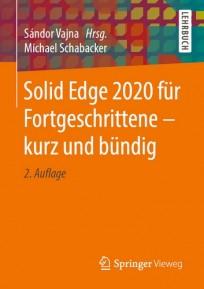 Solid Edge 2020 für Fortgeschrittene - kurz und bündig