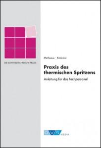 Praxis des thermischen Spritzens