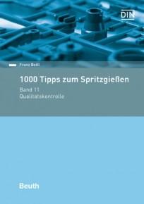 1000 Tipps zum Spritzgießen. Band 11: Qualitätskontrolle