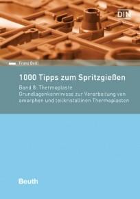 1000 Tipps zum Spritzgießen. Band 8: Thermoplaste